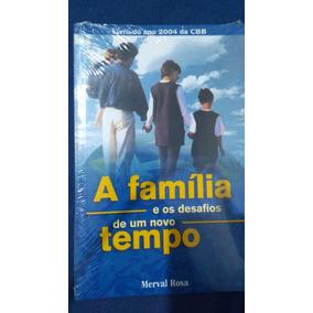 Livro - A Família E Os Desafios De Um Novo Tempo - Juerp