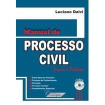 Livro Manual De Processo Civil Teoria E Pratica + Brinde