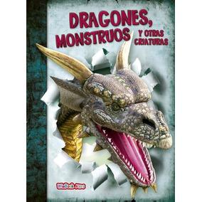 Dragones, Monstruos Y Otras Criaturas, Libro Infantil