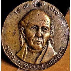 Medalla 1810 Mexico Cura Hidalgo Independencia 100a Envio Gr