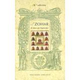 El Zohar. El Libro Del Esplendor