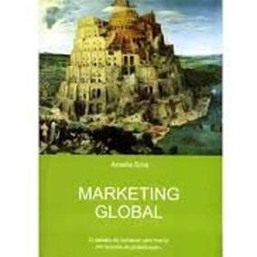 Livro Marketing Global Amalia Sina