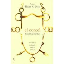 Corcel,el (bibliópolis Fantástica); Carol Emshwiller