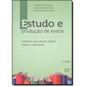 Estudo E Produção De Textos: Gêneros Textuais Do Relatar,