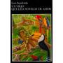 Digital/ Un Viejo Que Leía Novelas De Amor - Luis Sepúlveda