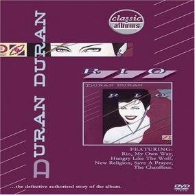 Dvd : Duran Duran - Classic Albums: Duran Duran: Rio (dvd)