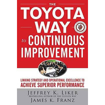 Libro The Toyota Way To Continuous Improvement: Linking Str