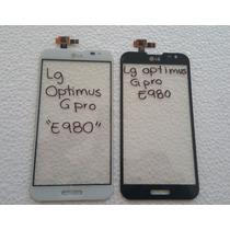 Cristal Touch Lg Optimus G Pro E980/e985/f241 Envio Gratis