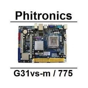Kit Placa Mãe Phitronics G31vs-m Dual Core E2140 1.60ghz 1gb