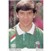 1993 Upper Deck Miguel España Mundial Usa 1994 Mexico