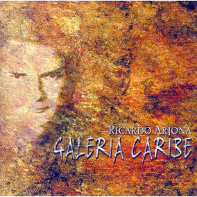 Ricardo Arjona Cd Galeria Caribe Impecable Estado
