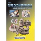 Manual De Turbocompresores - Despiece Diagnostico Reparación