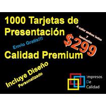 Tarjetas De Presentación Color 1000x$299 Con Diseño Y Envio!