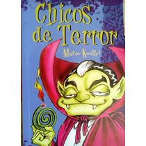 Mario Kostzer Chicos De Terror Chicos Sin Verguenza Edicione