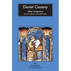 Afilar El Lapicero; Daniel Cassany