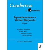 Cuadernos Herramienta Nº3 - Aproximaciones A W. Benjamin V.1