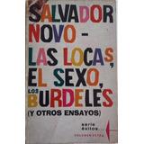 Salvador Novo 1972 Las Locas El Sexo Los Burdeles Y Otros