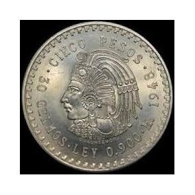 1 Moneda Cinco Pesos Cuauhtemoc Plata Ley 0.900