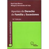 Apuntes De Derecho De Familia Y Sucesiones / Sojo Bianco