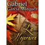 La Hojarasca - García Marquez - Digital