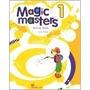 Magic Masters 1 Wb - Faitaki - Editorial Macmillan