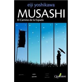 Musashi El Camino De La Espada
