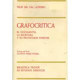 Libro: Grafocritica - Felix Del Val Latierro- Pdf