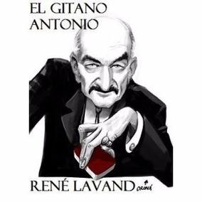 El Gitano Antonio De Rene Lavand (cartas Trucadas)