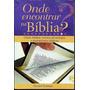 Onde Encontrar Na Bíblia + Pregando Sobre Personagens Do At
