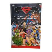 Dc Comic Batman Y Superman Nº 80 Ultimos Dias De Superman P2