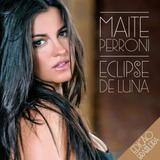 Cd Maite Perroni - Eclipse De Luna (984936)