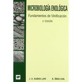 Suárez Lepe: Microbiología Enológica. Ftos. Vinificación, 3ª