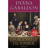 Dragonfly In Amber. Starz Tv Tie-in (outlander) Diana Gabal
