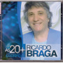 Cd Ricardo Braga As 20 +