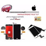 Pantalla Iphone 7 Plus + (lcd + Mica Tactil) + Tienda Fisica