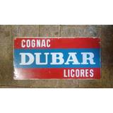 Placa Antiga Original Das Bebidas Dubar - Dupla Face !!!