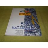Matemática 5 E.g.b. Serie Del Sol / Libro Docente - Kapelusz