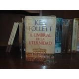 El Umbral De La Eternidad The Century Iii Ken Follett