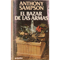 El Bazar De Las Armas - Anthony Sampson