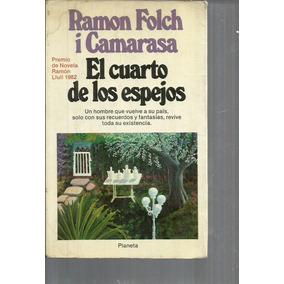 El Cuarto De Los Espejos. Ramon Folch I Camaras Lvm