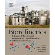 Biorefineries: Integrated Biochemical Processes For Liquid B