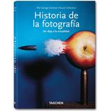 Libro Historia De La Fotografía 1839- Actualidad - Taschen