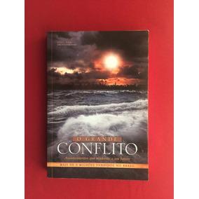Livro - O Grande Conflito - Ellen G. White - Ed. Casa