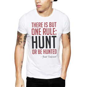 Polera House Of Cards Hunt Or Be Hunted Blanca Marca Get Out