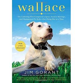 Wallace: The Underdog Que Conquistó Un Deporte Guardado De U