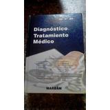 Libro ( Dtm ) Diagnóstico Y Tratamiento Médico, Marbán.