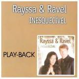 Rayssa E Ravel Play-back Inesquecivel