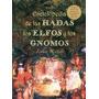 Enciclopedia De Las Hadas, Elfos Y Gnomos; Jean Envío Gratis
