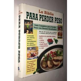 La Biblia Para Perder Peso, Guía Completa 2006