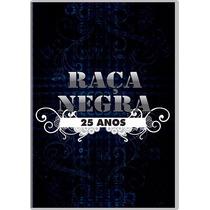 Dvd - Raça Negra 25 Anos ( Lacrado )